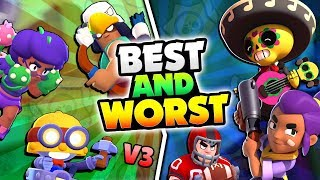 BEST u0026 WORST BRAWLERS IN BRAWL STARS V3! EVERY BRAWLER NEW UPDATE RANKS!