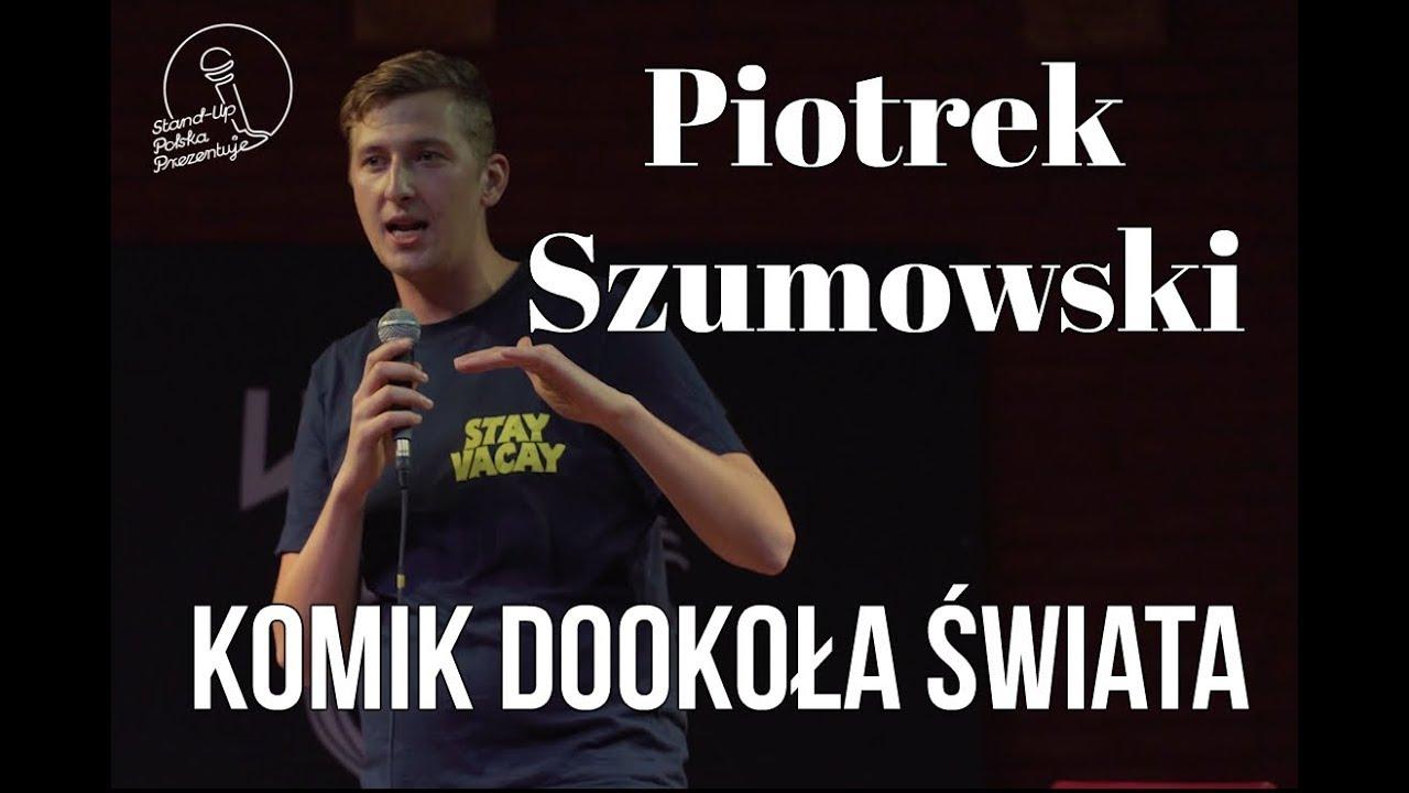 Piotrek Szumowski - Komik Dookoła Świata | Stand-up Polska
