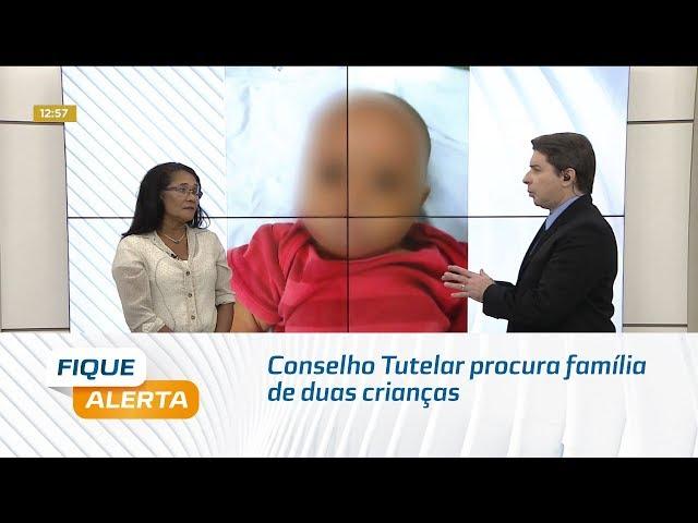 Conselho Tutelar procura família de duas crianças