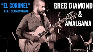 Greg Diamond & AMALGAMA at Zinc Bar feat. Seamus Blake