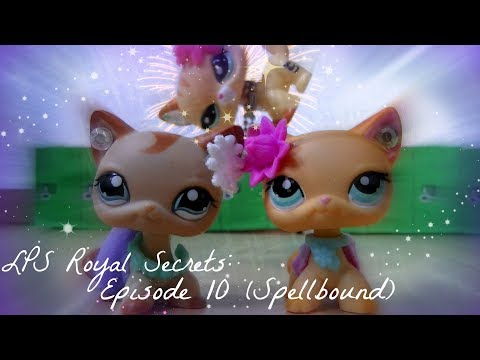 ♛ LPS: Royal Secrets (Episode #10: Spellbound)