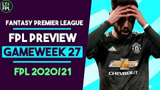 FPL GW27 Preview | Should we sell Fernandes? (Transfer Tips) | Fantasy Premier League Tips 2020/21
