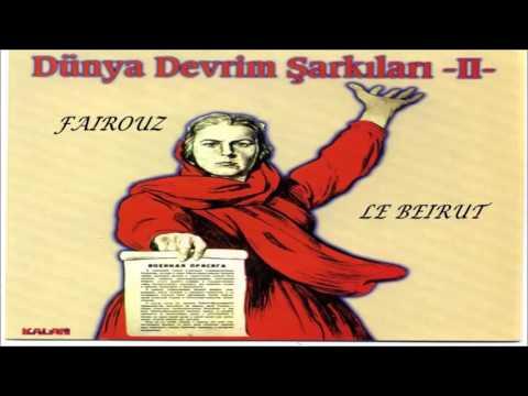 Fairouz - Le Beirut (Dünya Devrim Şarkıları Party II)