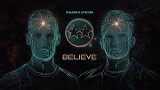 Download D-Block & S-te-Fan - Believe