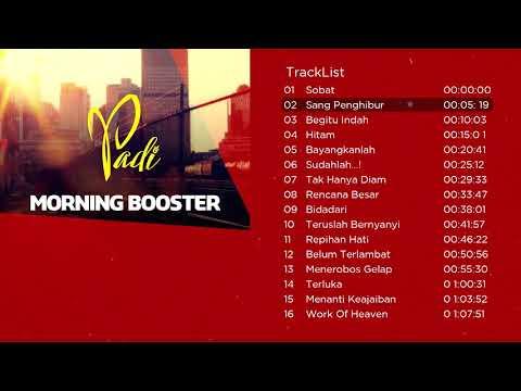 Kompilasi Lagu Terbaik PADI Bikin Semangat | Morning Booster