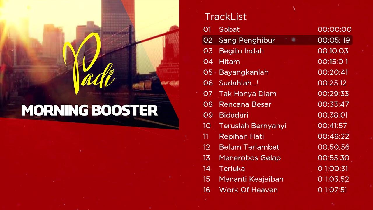 33 12 50 20 >> Kompilasi Lagu Terbaik Padi Bikin Semangat Morning Booster