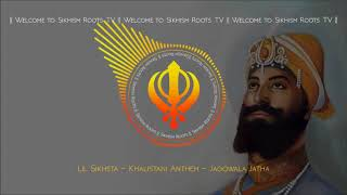 Lil Sikhsta - Khalistani Anthem - Jagowala Jatha