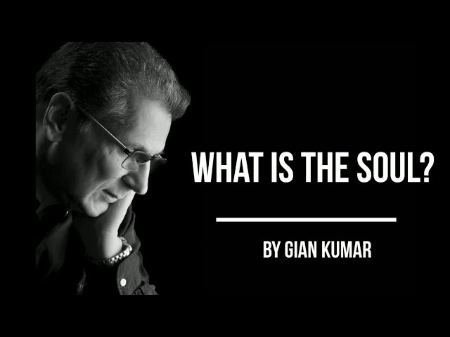 What Is The Soul ? by #GianKumar #BestSpiritualBooks #BestSpiritualAuthor #Soul #SpiritualBooks