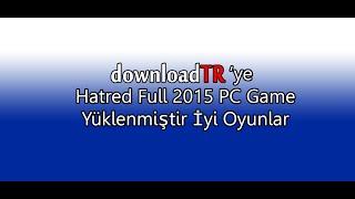DownloadTR   Hatred Full Pc Game İndir