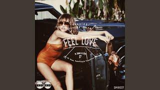 Скачать Feel Love FakeFunk Remix