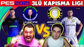 LOLİPOPSPOR'A @Arden Papazyan'dan HAKARET // LOLİPOPSPOR vs ARDENZZERS // PES 2021 ÜÇLÜ KAPIŞMA LİGİ
