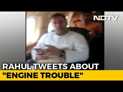 Rahul Gandhi Tweets About 'Engine Trouble' On Flight, Posts Video