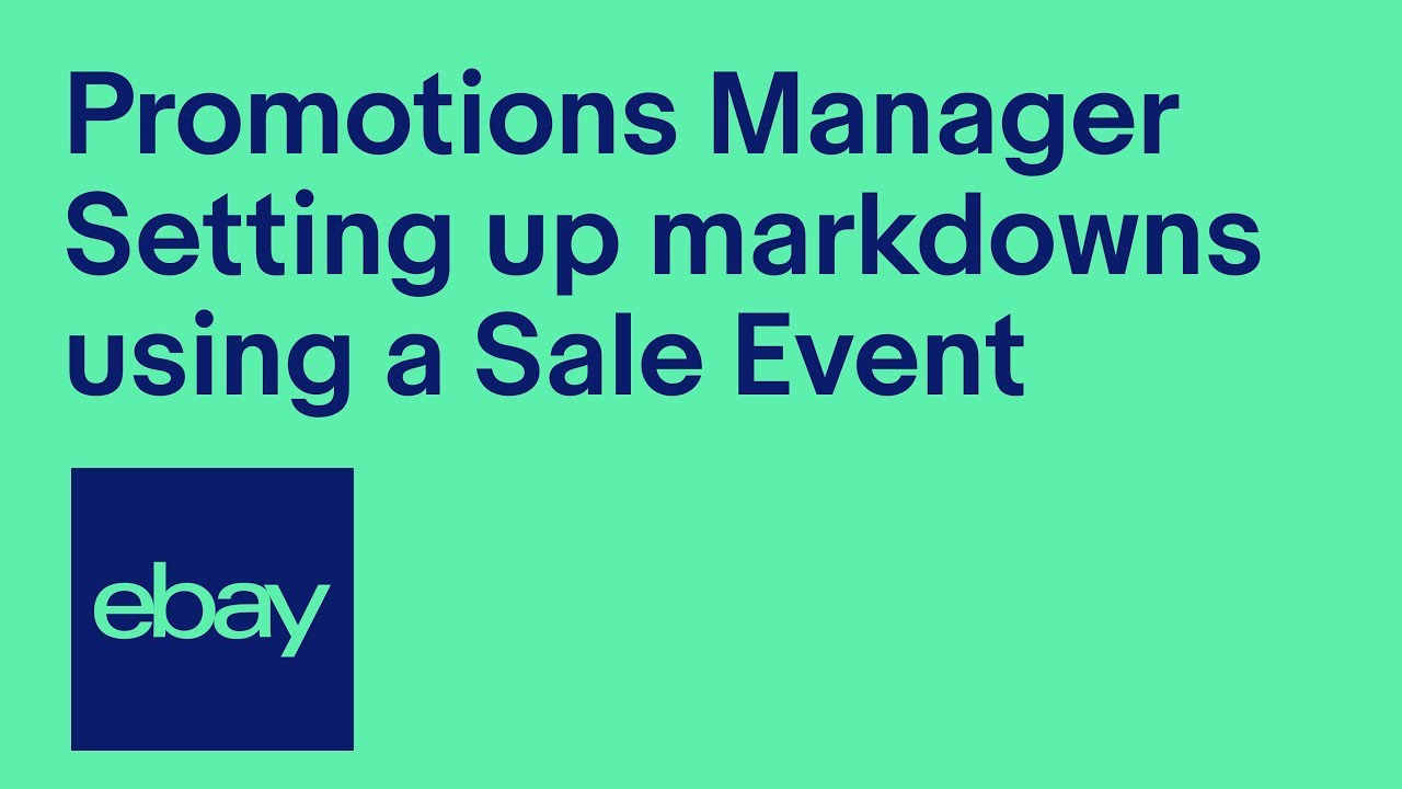 How To Set Up A Sale Event Promotions Manager Sell On Ebay Uk Ebay For Business Uk Official Youtube