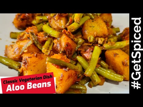 Aloo Beans| Classic Vegetarian Dish| Aloo Beans Sabzi| Indian Veg Dishes| Try it yourself| GetSpiced