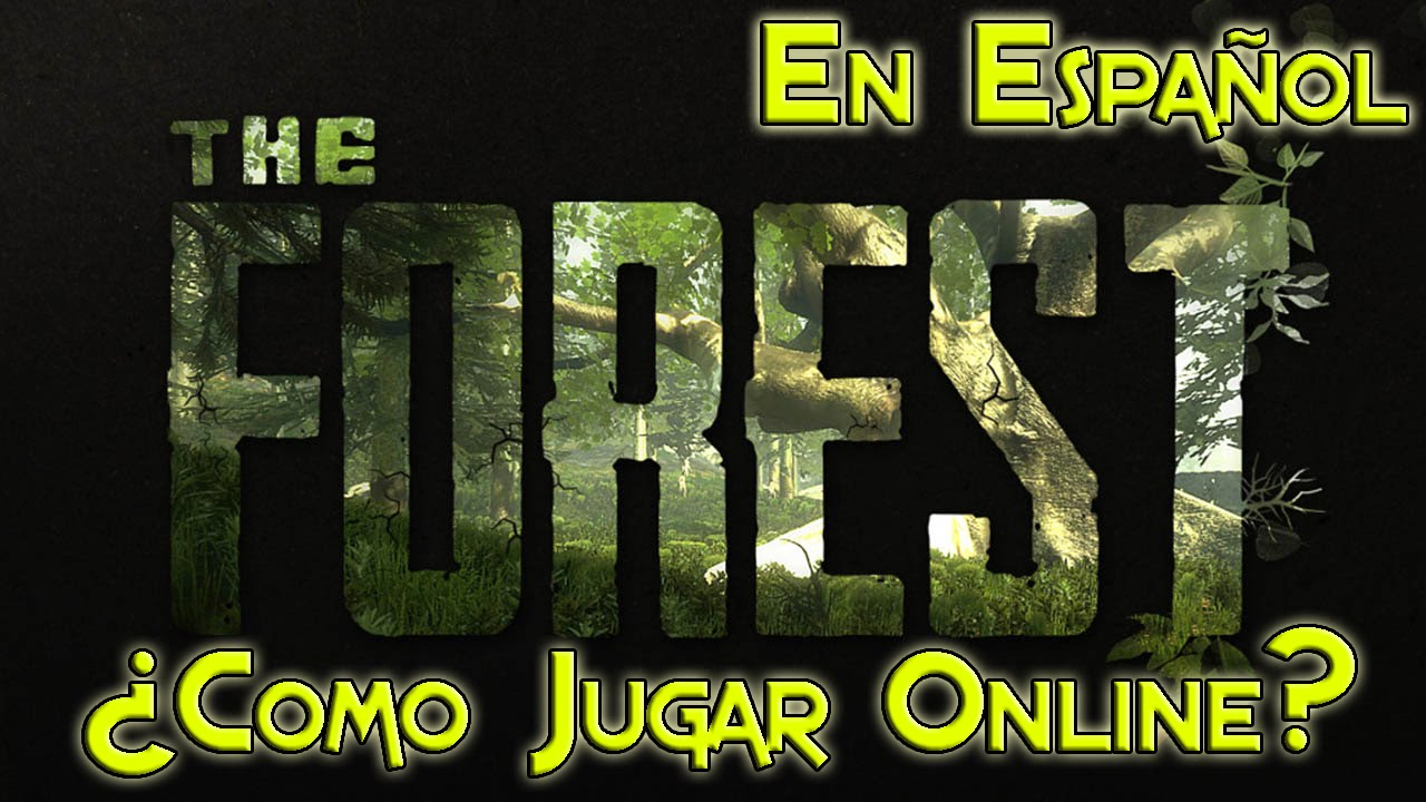 The Forest Jugar