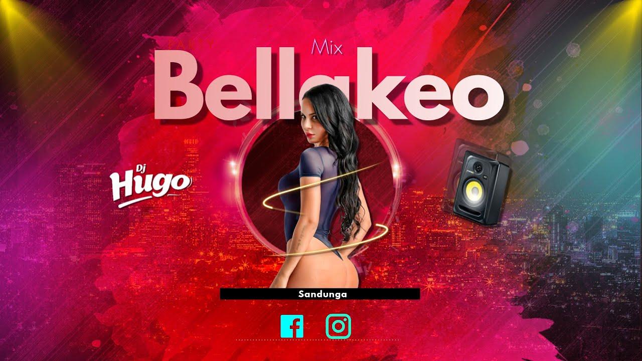 Download Mix Bellakeo (Dembow, Gistro Amarillo, Go Tati, Rakata, Discoteca)