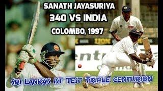 Sanath Jayasuriya 340 vs India 1997 | Sri Lanka