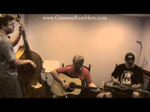 "The Gateway Ramblers - St. Louis Missouri Bluegrass Band - featuring the song ""Brushy Mountain"""