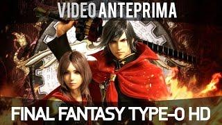 Final Fantasy Type-0 HD - Video Anteprima - Gameplay ITA HD