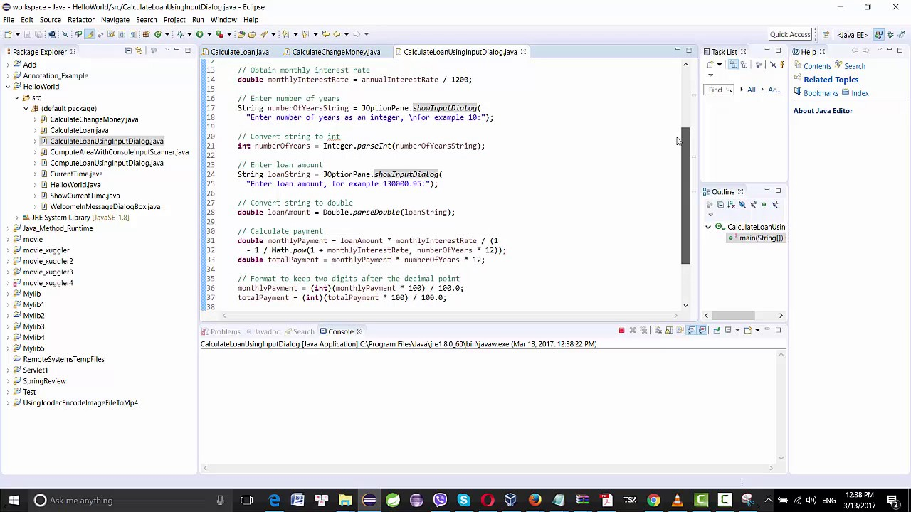 Java example: Calculate a loan to know monthly payment and ...