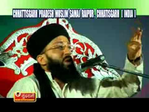 Taqreer by Mufti Mohammad Sohail Raza Amjadi  - Naat-E-Nabi (S.A.W) - At  Raipur (C.G)