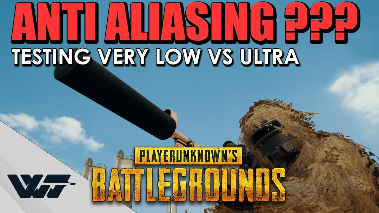 TEST: ANTI-ALIASING Very low OR ultra? Side-by-side comparison, PUBG