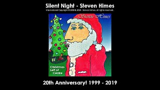Silent Night - by Steven Himes