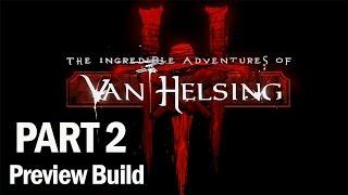 The Incredible Adventures of Van Helsing 3 Walkthrough Part 2 - Let