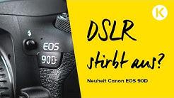 Canon EOS 90D vs 80D | Warum noch DSLR? | Foto Koch