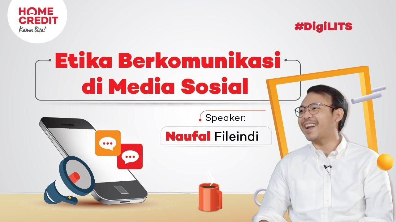 Etika Berkomunikasi di Media Sosial - #DigiLIT