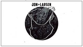 Jon + Larsen - Think About (Lyric Video)