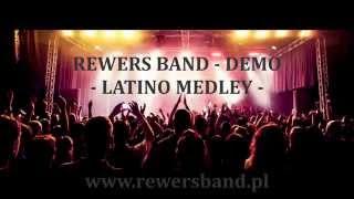 """REWERS BAND  DEMO vol.1 - """"Latino Medley"""" - Zespół Muzyczny Warszawa"""
