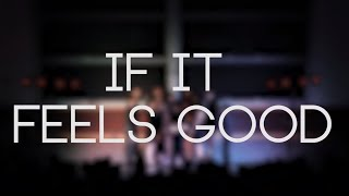 58 Greene A Cappella - If it Feels Good - Fall 2019