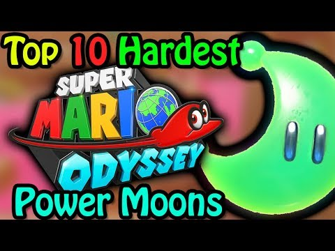 Top 10 Hardest Super Mario Odyssey Power Moons