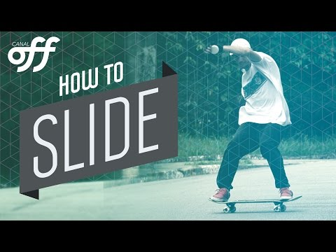 Slide - Manobras de Skate - Canal OFF