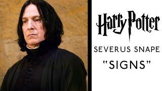 "Severus snape: ""signs"""