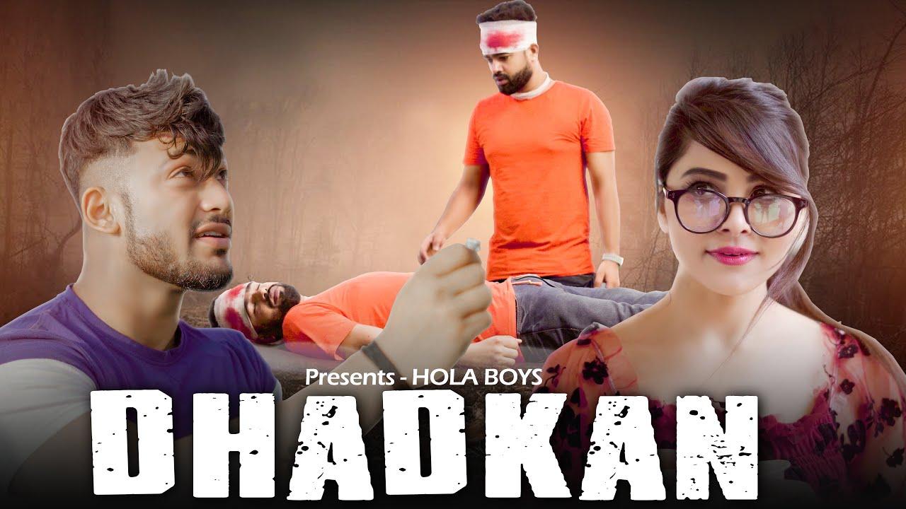 Dhadkan || True Love Never End || Aazam khan || Hola Boys