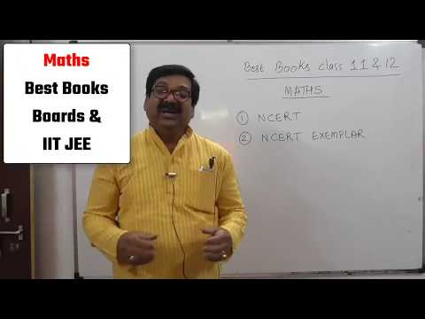 Best Books of Maths, Maths Best Books for Class 11, 12 and IIT JEE, CBSE Board Exams,