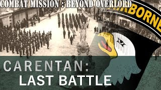Let's Play Combat Mission: Beyond Overlord - 44 - Carentan, Final Battle
