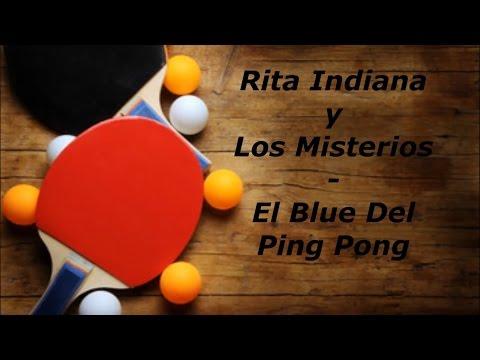 Rita Indiana y Los Misterios   El Blue Del Ping Pong Letra