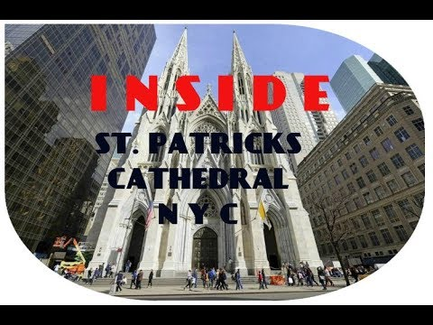 St. Patrick's Cathedral New York City - a walk inside