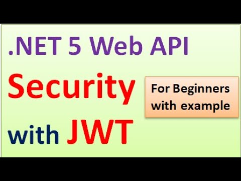 .NET 5 Web API Security with JSON Web Token (JWT) With Example for Beginners #15
