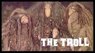 Tales from the North, a Nordic folklore series Episode Four &quotThe Troll&quot