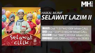 Haikal Munif  Selawat Lazim Ii Official