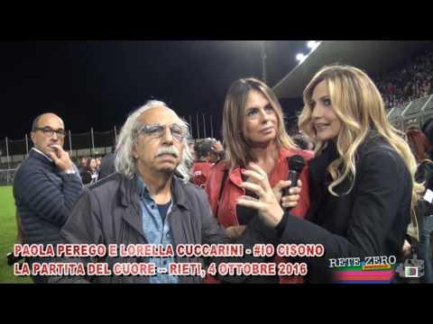 PAOLA PEREGO E LORELLA CUCCARINI - #IOCISONO - PARTITA DEL CUORE 2016