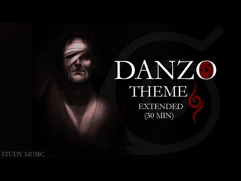Danzo Theme - 30 min extended (study music)