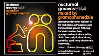 Nocturnal Grooves - Vol. 4 : Mixed By Gramophonedzie : Available from Monday 23rd January