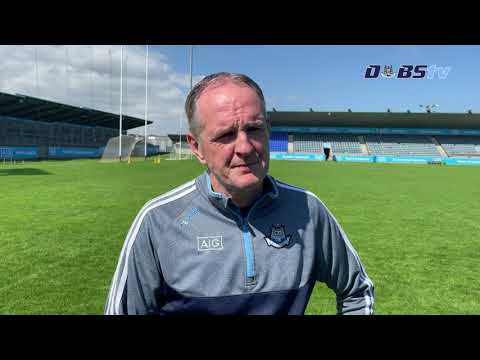 Dublin Manager Mattie Kenny looks ahead to Leinster Hurling Final against Kilkenny