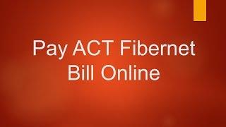 ACT Fibernet Online Bill Payment