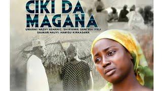 CIKI DA MAGANA 12 LATEST HAUSA FILM English Subtitle